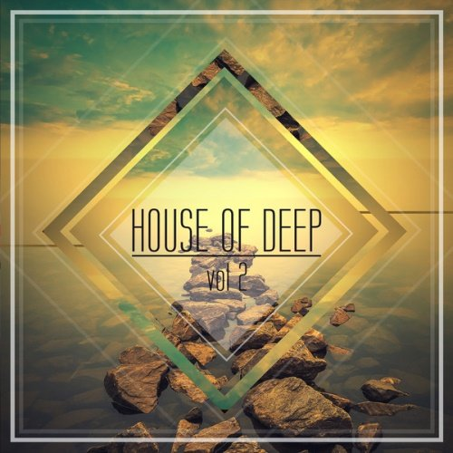 VA - House of Deep, Vol. 2 [2014] MP3