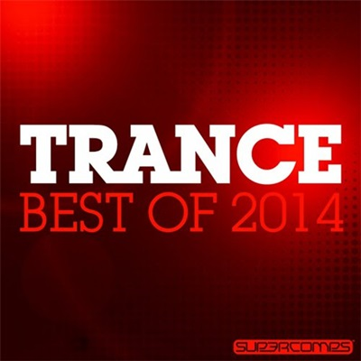VA / Trance: Best Of 2014 [2014] MP3