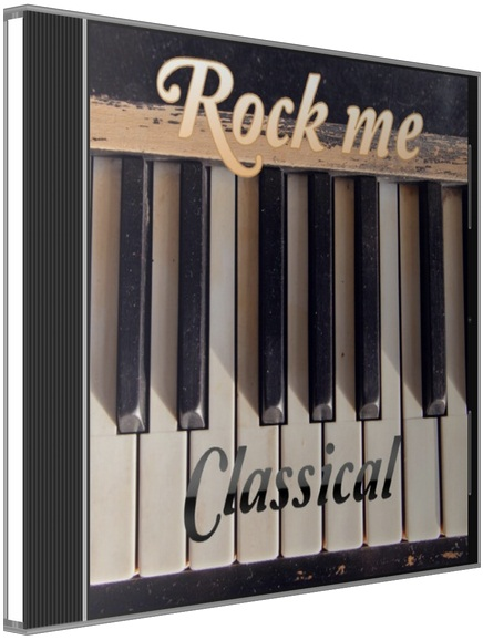 VA - Rock Me Classical (2015) MP3