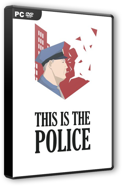 This Is the Police [v1.0.46] [2016 / Strategy, Simulation, Advenuture / PC | Лицензия]