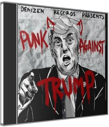 Сборник - Denizen Records - Punk Against Trump (2017) MP3