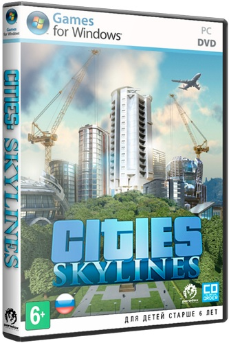 Cities: Skylines - Deluxe Edition [2015 / Strategy (Manage, Busin., Real-time), 3D /  Repack]