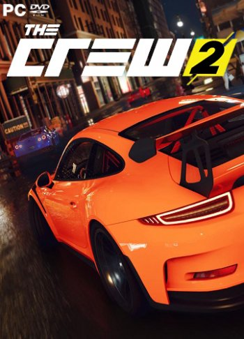 The Crew 2 [2018 / Racing, Sport, Simulation / HD 720p] | Трейлер