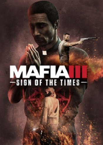 Mafia 3 Sign of the Times [2017 / Action, Shooter, Racing, Cars, 3D, 3rd Person / HD 720p] | Трейлер