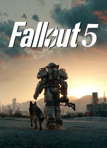 Fallout 5 [2019 / Action, Shooter, RPG, 3D, 1st Person, 3rd Person / HD 720p] | Трейлер