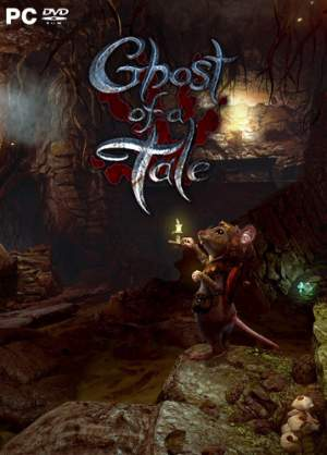 Ghost of a Tale [2018 | PC | RePack от qoob]