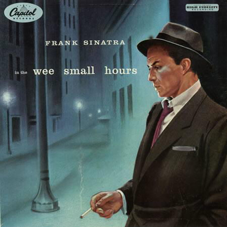 Frank Sinatra / In The Wee Small Hours [1955]