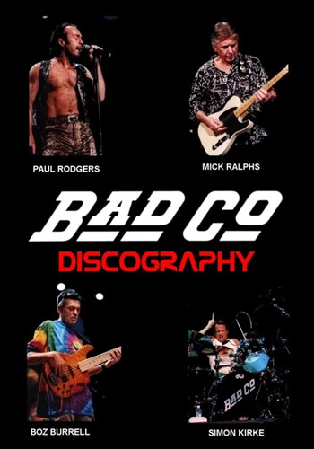 Bad Company / Discography [1974-2011]