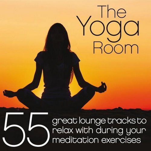 VA / The Yoga Room (55 Great Lounge Tracks to Relax With During Your Meditation Exercises) [2014] MP3