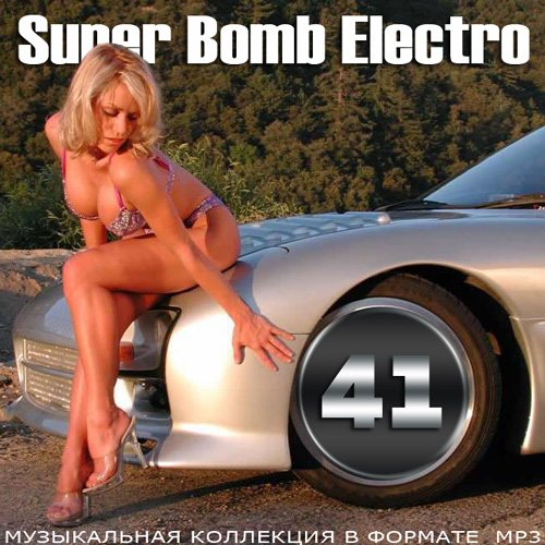 VA / Super Bomb Electro 41 [2014] MP3